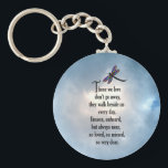 "Dragonfly &quot;So Loved&quot; Poem Keychain<br><div class=""desc"">&quot;Those we love don&#39;t go away, they walk beside us every day. Unseen, unheard, but always near, so loved, so missed, so very dear.&quot; Losing a loved one is never easy. Many BELIEVE that our loved ones will send us signs to let us know they are still with us in...</div>"