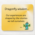 Dragonfly Wisdom and Stories Mouse Pad