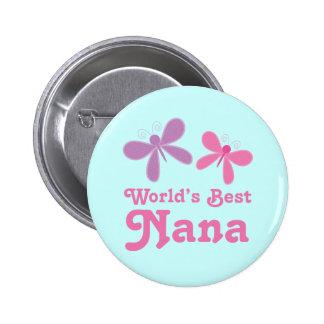 Dragonfly World's Best Nana Gift Button
