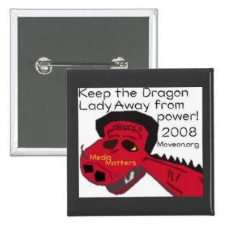 dragonlady pinback button