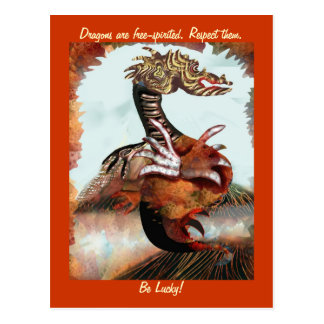Dragons are free-spirited. Respect them. Postcard