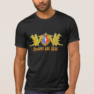 Dragons Are Here Cartoon Dragons Crest T Shirts