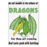 Dragons Do Not Meddle in Their Affairs Greeting Cards