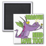 DRAGONS NEED LOVE TOO MAGNET