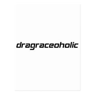 dragraceoholic T-shirt By Gear4gearheads Postcard