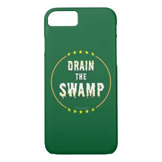 DRAIN THE SWAMP Stop Bad bureaucrats & Politicians iPhone 8/7 Case