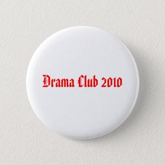 Drama Club 2010 Pinback Button