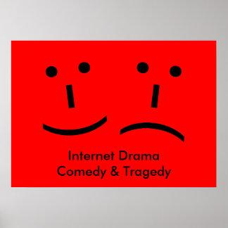 Drama, comedia y tragedia del Internet Poster