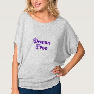 Drama free shirt, for sale ! T-Shirt