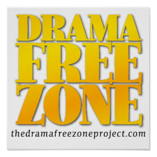 Drama Free Zone Poster