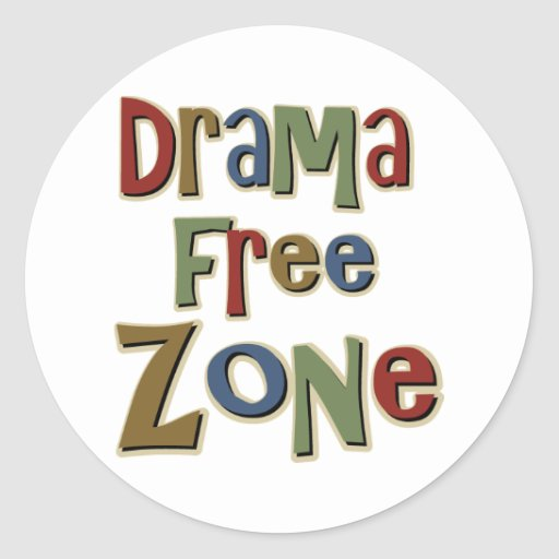 Drama Free Zone Round Sticker