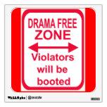 drama-free zone wall graphics
