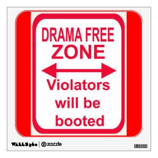 drama-free zone wall sticker