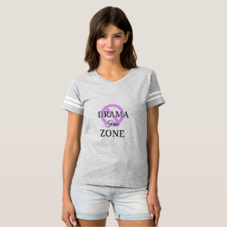 DRAMA FREE ZONE- WOMEN'S FOOTBALL SHIRT