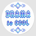 Drama Is Cool Round Stickers