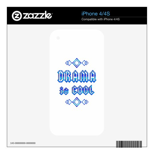 Drama Is Cool Skins For iPhone 4S