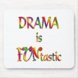Drama is FUNtastic Mouse Pad