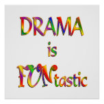 Drama is FUNtastic Posters