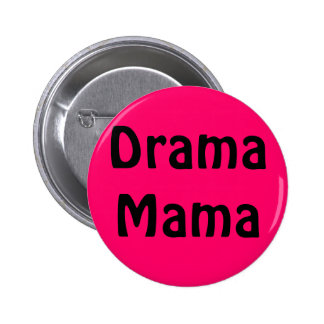 Drama Mama 2 Inch Round Button