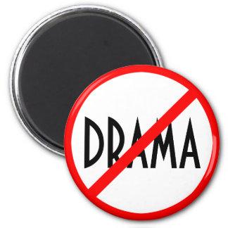 Drama Prohibited Sign 2 Inch Round Magnet