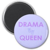Drama Queen Magnet