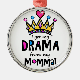 Drama Queen Metal Ornament