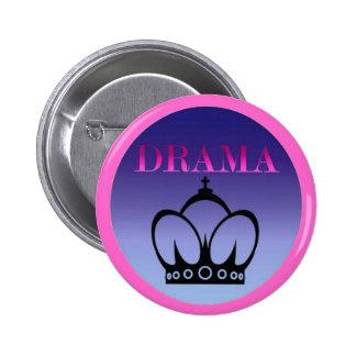 Drama Queen Pinback Button