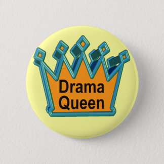 Drama Queen T-shirts and Gifts For Her Button
