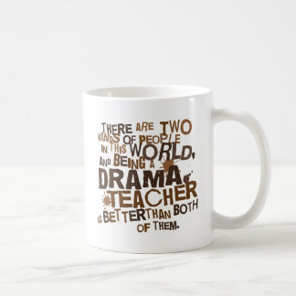 Drama Teacher Gift Coffee Mug