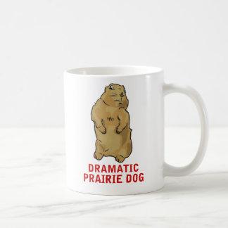 Dramatic Prairie Dog Coffee Mug