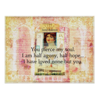 Dramatic, silly, romantic Jane Austen LOVE quote Poster