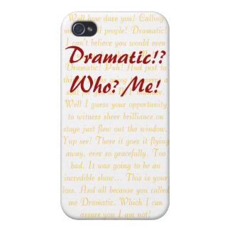 Dramatic?! Who? Me! iPhone 4/4S Covers