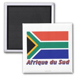 Drapeau Afrique du Sud avec le nom en français 2 Inch Square Magnet