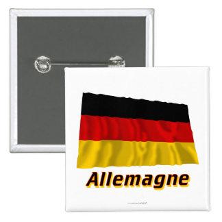 Drapeau Allemagne avec le nom en français Pinback Button