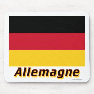 Drapeau Allemagne avec le nom en français Mouse Pad