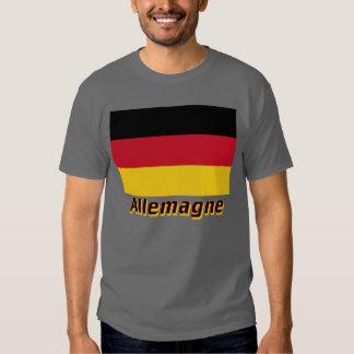Drapeau Allemagne avec le nom en français Tee Shirt