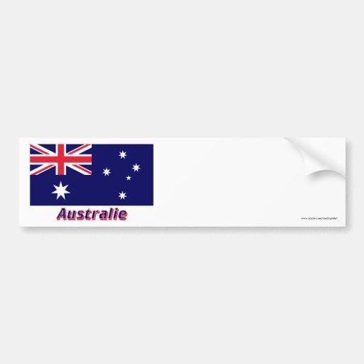 Drapeau Australie avec le nom en français Car Bumper Sticker