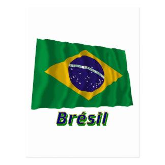 Drapeau Brésil avec le nom en français Post Card