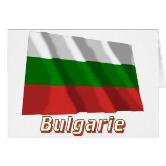 Drapeau Bulgarie avec le nom en français Greeting Cards