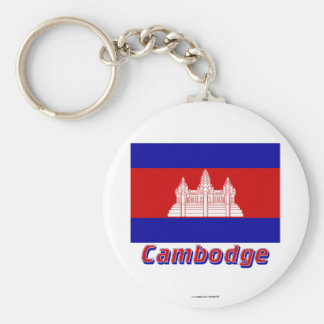 Drapeau Cambodge avec le nom en français Basic Round Button Keychain
