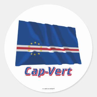 Drapeau Cap-Vert avec le nom en français Classic Round Sticker