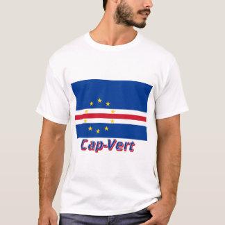 Drapeau Cap-Vert avec le nom en français T-Shirt
