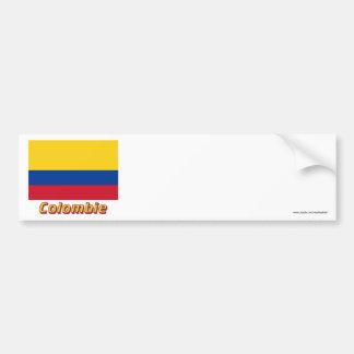 Drapeau Colombie avec le nom en français Bumper Sticker