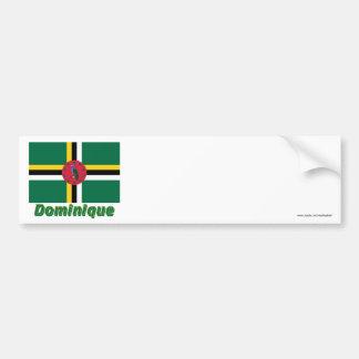 Drapeau Dominique avec le nom en français Bumper Sticker