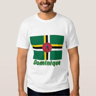 Drapeau Dominique avec le nom en français Shirt