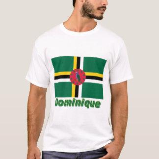 Drapeau Dominique avec le nom en français T-Shirt