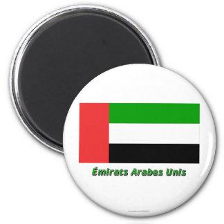 Drapeau Émirats arabes unis avec nom en français Fridge Magnets
