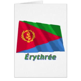 Drapeau Érythrée avec le nom en français Card