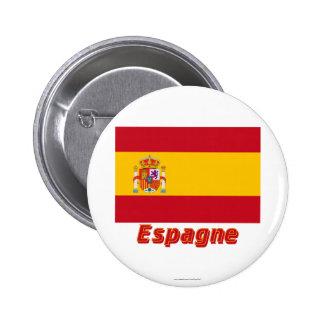 Drapeau Espagne avec le nom en français Buttons