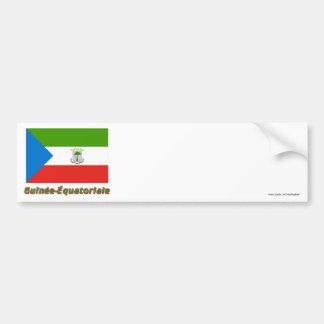 Drapeau Guinée-Équatoriale avec le nom en français Bumper Sticker